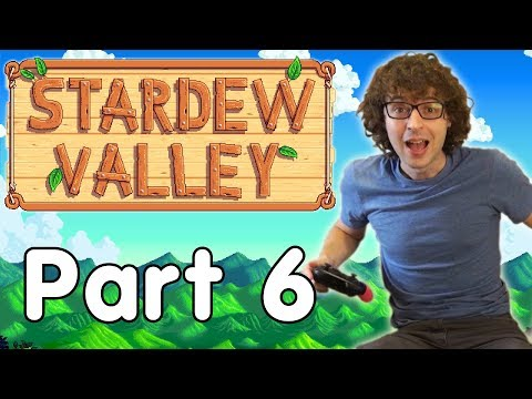 Stardew Valley - Barnaby! - Part 6