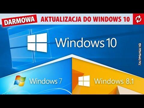 Jak Przejść Na Windows 10 Z Win 7 Lub 8.1? 😃 [Darmowa Aktualizacja Bez Klucza Czy Utraty Danych]