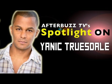 Yanic Truesdale Interview | AfterBuzz Tv's Spotlight On