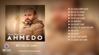 Ahmedo - Ax Lê Lawo