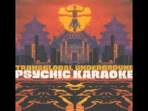 Psycho Karaoke - Transglobal Underground