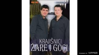 Krajisnici Zare i Goci - Oj, Drvaru, rusevino stara - (Audio 2011)