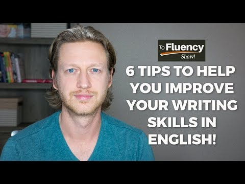 6 Tips to Help You Improve Your English Writing Skills 🔥
