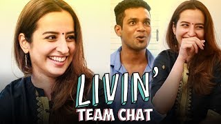 LIVIN' Tamil Web Series - Team Chat | Madras Central