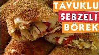 Tavuklu Sebzeli Börek - Börek Tarifleri - Nefis Yemek Tarifleri