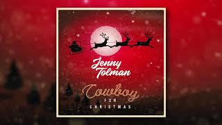 Jenny Tolman - Cowboy for Christmas (Official Audio Video)