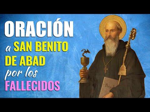 🙏 Oración a San Benito de Abad por los FALLECIDOS que Conozco 👼