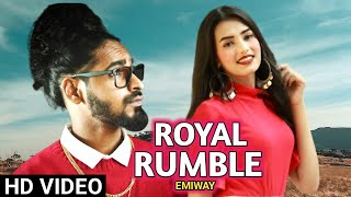 Emiway Bantai New Song Royal Rumble | Emiway Bantai Rap Song | Royal Rumble Song