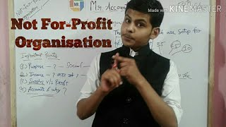 #58 | Non Profit Organisation |Meaning & Concept of Npo | Accounts class 12