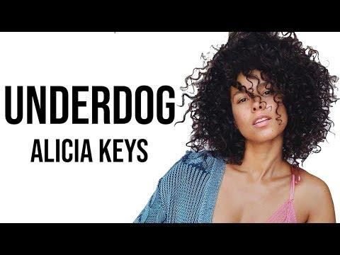 Alicia Keys - Underdog [ Lyrics ]