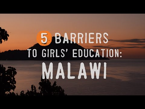 5 Barriers to Girls' Education: Malawi