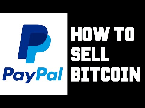 Paypal How To Sell Bitcoin - Paypal How To Sell Crypto - How To Sell Bitcoin Through Paypal Help