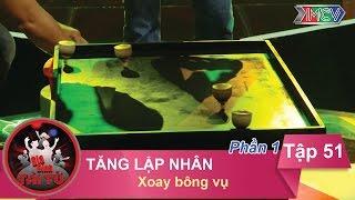 xoay bong vu - gd anh tang lap nhan  gdtt - tap 51  04092016