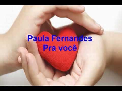 Paula Fernandes - Pra Você - Lyrics