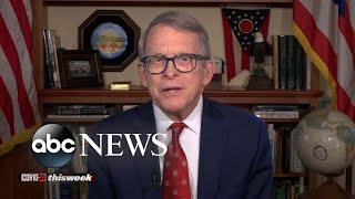 'We've got to continue to' wear masks to fight pandemic: Gov. Mike DeWine   ABC News