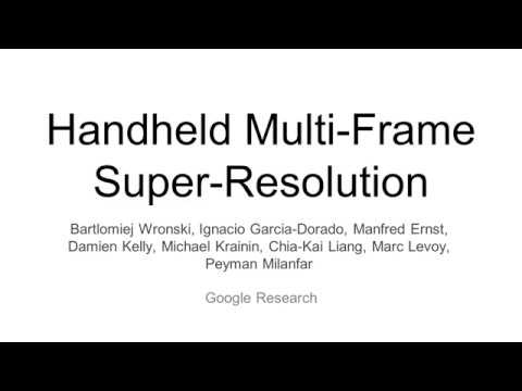 Video: Google's Super Resolution algorithm explained in three minutes