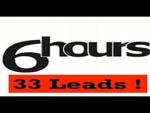 How To Get 33 Leads In 6 Hours