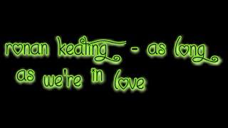 Ronan Keating - As Long As We're In Love [Lyric Video]