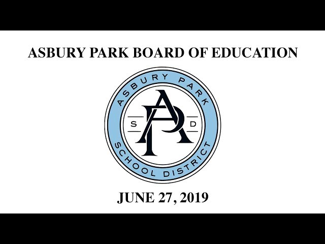 Asbury Park Board of Education - June 27, 2019