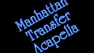 Manhattan Transfer - Acapella.