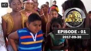 Hiru Super Dancer | Episode 01 | 2017-09-30 Thumbnail