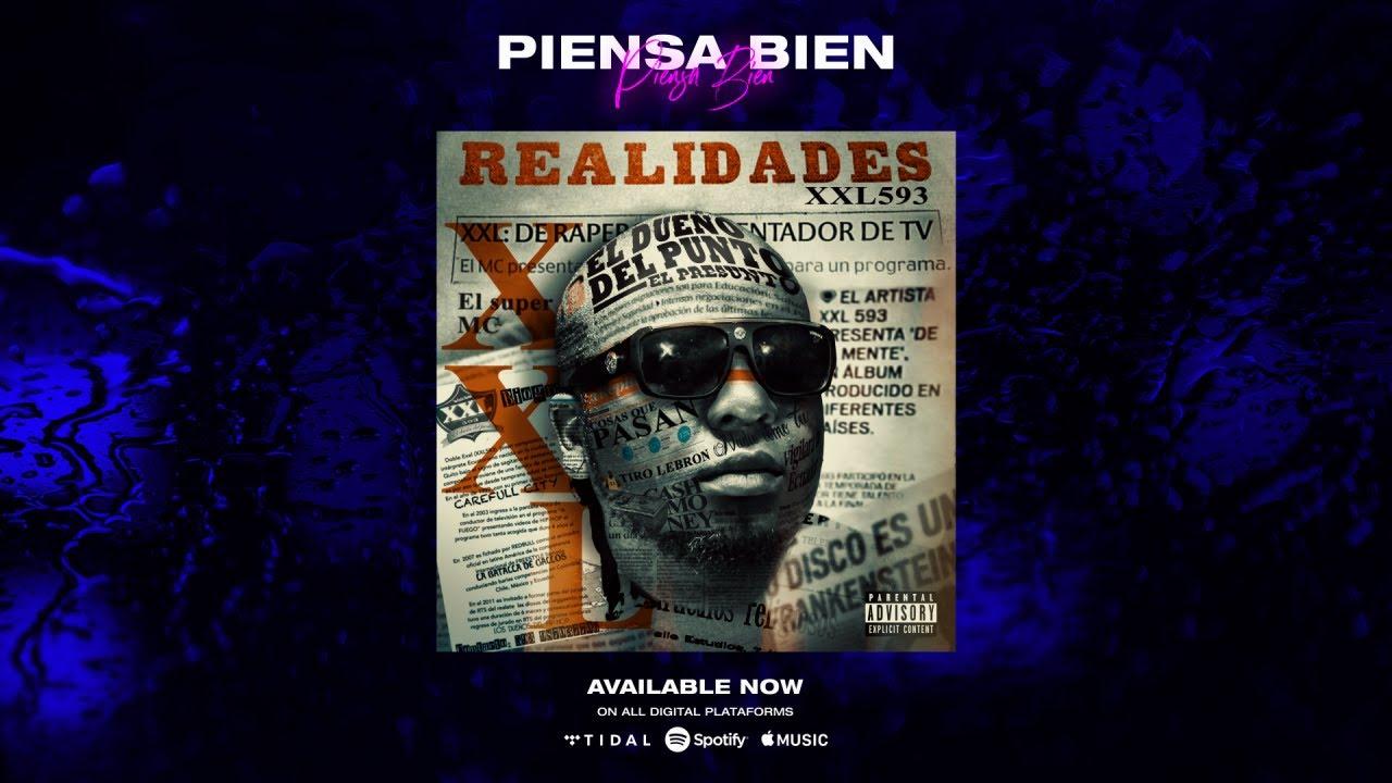 PIENSA BIEN - XXL 593   REALIDADES