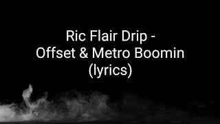 Gambar cover RIC FLAIR DRIP (LYRICS) OFFSET & METRO BOOMIN