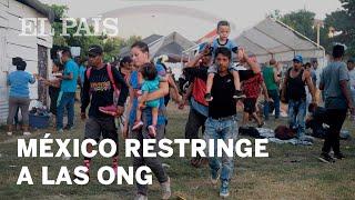 MÉXICO RESTRINGE acceso a las ORGANIZACIONES de DERECHOS HUMANOS