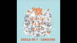 [3.37 MB] Sheila On 7 - Canggung