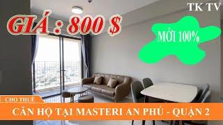 Review I Cho thuê căn hộ Masteri An Phú quận 2,mới 100% giá rẻ