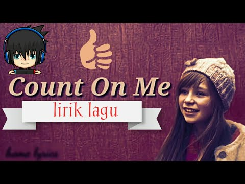 Lirik Lagu Count On Me Connie Talbot Jangan Lupa Like Dan Subscribe