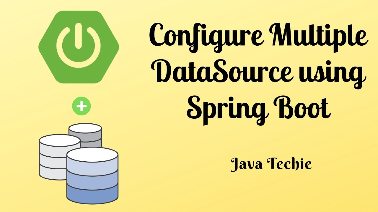 Configure Multiple DataSource using Spring Boot and Spring Data | Java  Techie