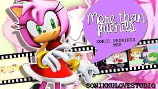 {Sonikku❤} I wanna be more than friends! | Sonic Pairings MEP
