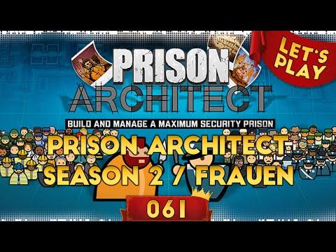 Prison Architect Deutsch Season 2 #061 - 3...2...1... 1000 :) [Let's Play / German]