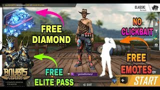 FREE FIRE:-HOW TO GET FREE DIAMOND |FREE EMOTES |FREE ELITEPASS IN FREE FIRE TRICK 100%PROOF