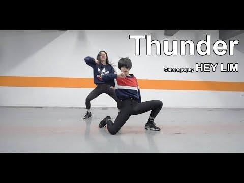 Thunder - Imagine Dragons / Choreography - Hey Lim