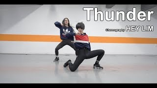 Thunder - Imagine Dragons / Choreography - Hey Lim