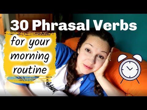 30 Phrasal Verbs for your Morning Routine