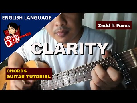 Guitar tutorial: Clarity Chords - Zedd ft  Foxes - how to switch chords