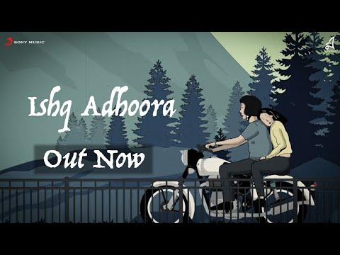 Ishq Adhoora - Apoorv | Abir | Faraz | 2020