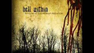 Watch Hell Within Bleeding Me Black video
