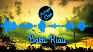 Lagu Melayu Bakti Riau