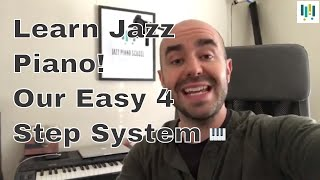Learn jazz piano, Our easy 4 step system