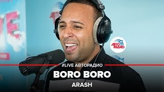 Download 🅰️ Arash - Boro Boro (LIVE @ Авторадио) Mp3 and Videos