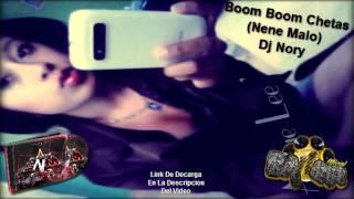 ☆ Boom Chetas (Nene Malo) - Dj Nory - Star New Music Vol, 2