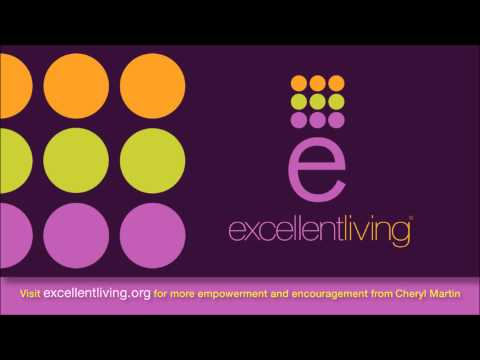 Excellent Living Radio   Following Your Passion, Part 2