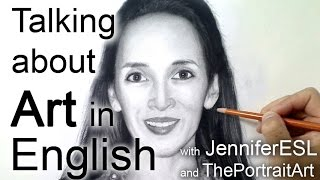 Art Vocabulary Lesson - English with JenniferESL & ThePortraitArt