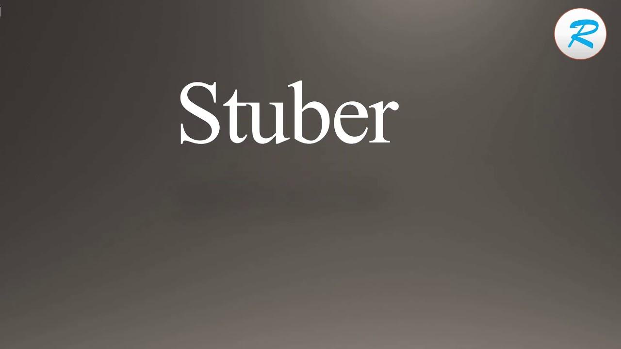 How to pronounce Stuber | Stuber Pronunciation | Pronunciation of Stuber