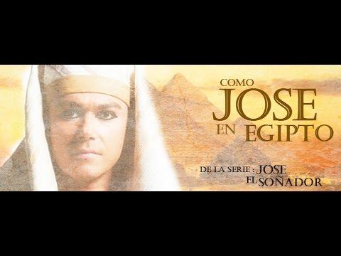 Como José en Egipto