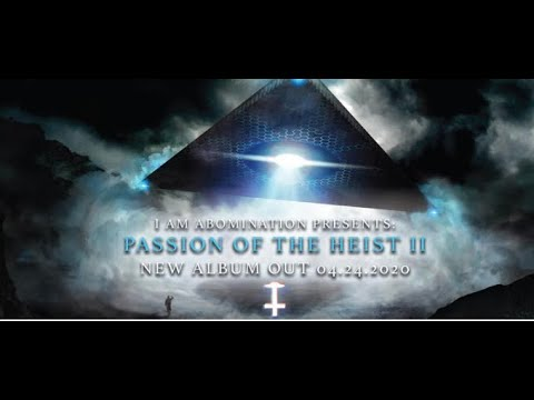 """I Am Abomination new song """"Deicide"""" off new album """"Passion Of The Heist II"""" Ben Duerr guests"""